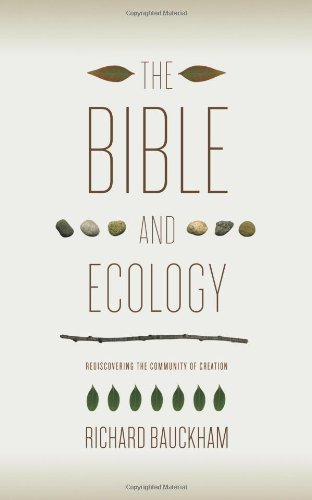 Bible and Ecology Rediscovering the Community of Creation  2010 edition cover
