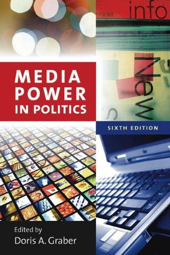 Media Power in Politics  6th 2009 (Revised) edition cover