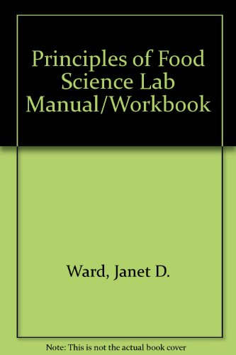 Principles of Food Science  3rd 2011 9781605256108 Front Cover