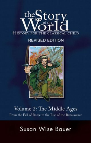 Story of the World #2 Middle Ages History for the Classical Child 2nd 2007 9781933339108 Front Cover