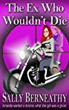 Ex Who Wouldn't Die Charley's Ghost, Book 1 N/A 9781939551108 Front Cover