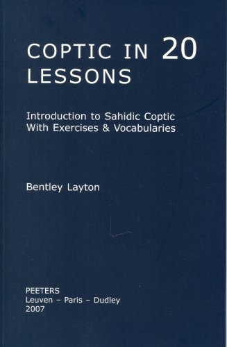 Coptic in 20 Lessons Introduction to Sahidic Coptic with Exercises and Vocabularies  2006 edition cover