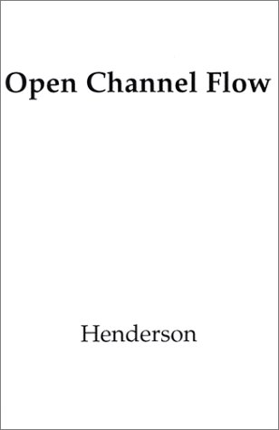 Open Channel Flow  1st 1966 edition cover