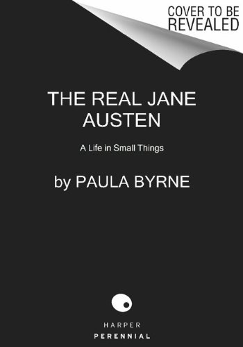 Real Jane Austen A Life in Small Things N/A edition cover