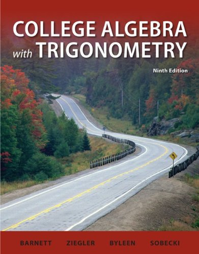 College Algebra with Trigonometry  9th 2011 edition cover