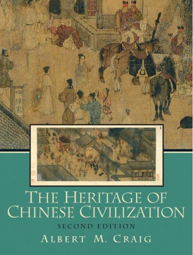 Heritage of Chinese Civilization  2nd 2007 (Revised) edition cover