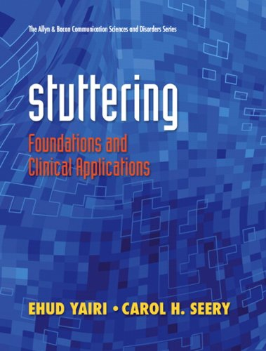 Stuttering Foundations and Clinical Applications  2011 edition cover