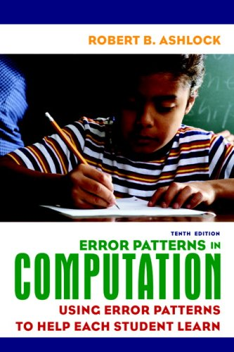 Error Patterns in Computation Using Error Patterns to Help Each Student Learn 10th 2010 edition cover