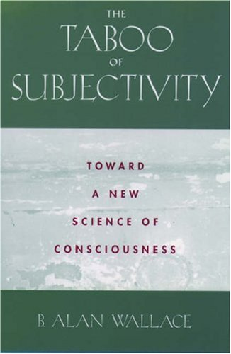 Taboo of Subjectivity Toward a New Science of Consciousness N/A edition cover
