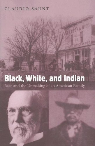 Black, White, and Indian Race and the Unmaking of an American Family  2006 edition cover