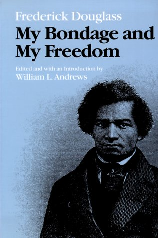 My Bondage and My Freedom  N/A edition cover