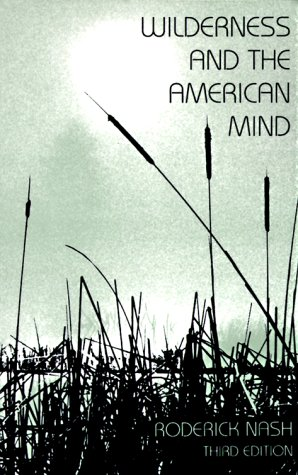 Wilderness and the American Mind 3rd 1982 (Revised) edition cover