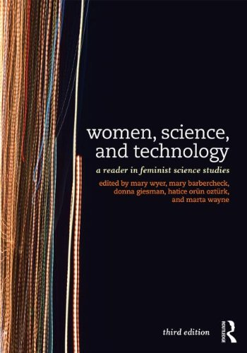 Women, Science, and Technology A Reader in Feminist Science Studies 3rd 2014 (Revised) 9780415521109 Front Cover