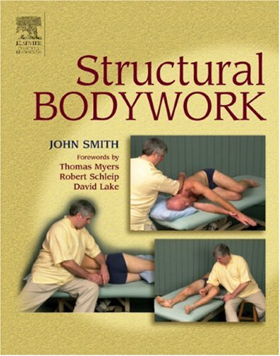 Structural Bodywork An Introduction for Students and Practitioners  2005 9780443100109 Front Cover