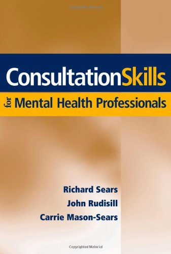Consultation Skills for Mental Health Professionals   2006 edition cover