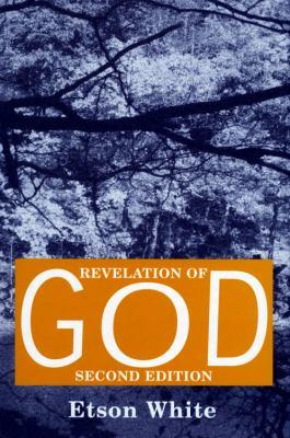 Revelation of God  2nd 9780533162109 Front Cover