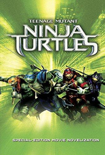 Teenage Mutant Ninja Turtles: Special Edition Movie Novelization (Teenage Mutant Ninja Turtles)   2014 9780553511109 Front Cover