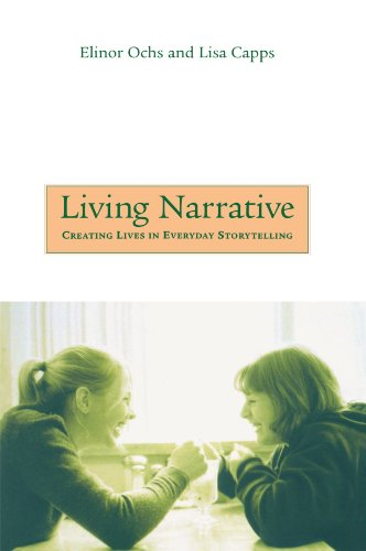Living Narrative Creating Lives in Everyday Storytelling  2001 edition cover