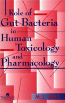 Role of Gut Bacteria in Human Toxicology and Pharmacology   1995 9780748401109 Front Cover