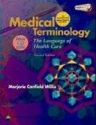 Medical Terminology The Language of Health Care 2nd 2006 (Revised) edition cover