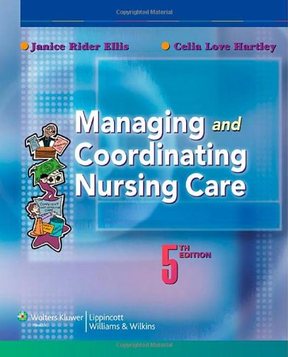 Managing and Coordinating Nursing Care  5th 2008 (Revised) edition cover
