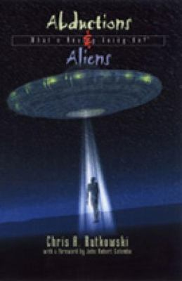 Abductions and Aliens What's Really Going On  1999 9780888822109 Front Cover
