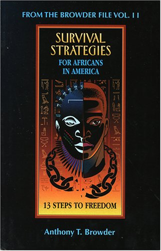 From the Browder File Vol. II : Survival Strategies for Africans in America: 13 Steps to Freedom 1st edition cover