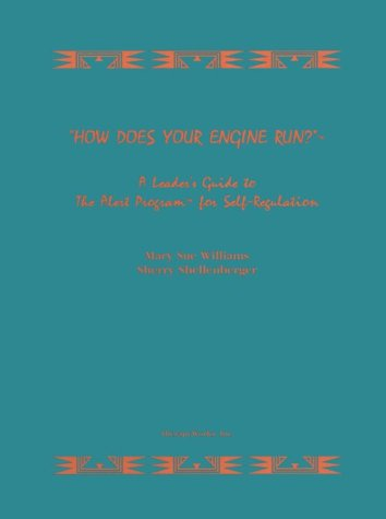 How Does Your Engine Run? Leader's Guide to the Alert Program for Self-Regulation N/A edition cover