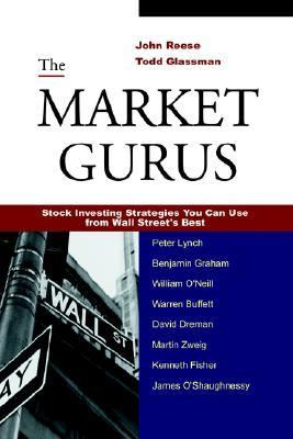 Market Gurus Stock Investing Strategies You Can Use from Wall Street's Best  2005 9780976510109 Front Cover