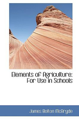 Elements of Agriculture: For Use in Schools  2009 edition cover