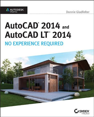 AutoCAD 2014 and AutoCAD LT 2014 No Experience Required  2013 edition cover