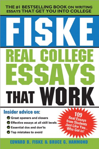 Fiske Real College Essays That Work  2nd 2009 (Revised) 9781402225109 Front Cover