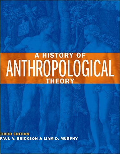 History of Anthropological Theory  3rd 2008 (Revised) edition cover
