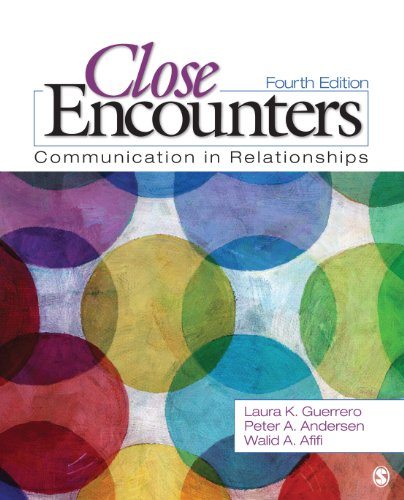 Close Encounters Communication in Relationships 4th 2014 9781452217109 Front Cover