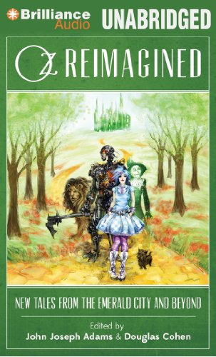 Oz Reimagined: New Tales from the Emerald City and Beyond  2013 edition cover