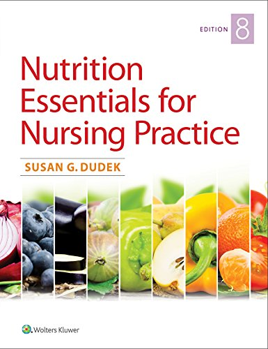 Nutrition Essentials for Nursing Practice 8th (Revised) 9781496356109 Front Cover