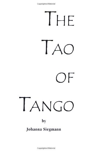 Tao of Tango  2nd 2000 9781552124109 Front Cover