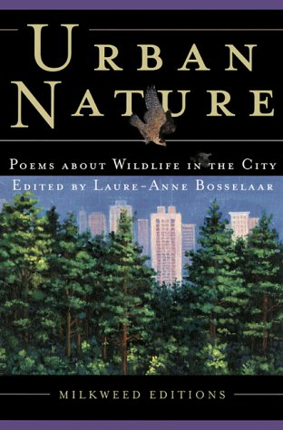 Urban Nature Poems about Wildlife in the City  2000 edition cover