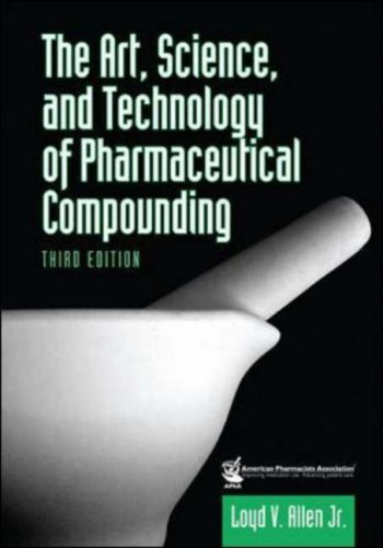 Art, Science and Technology of Pharmaceutical Compounding  3rd 2008 edition cover