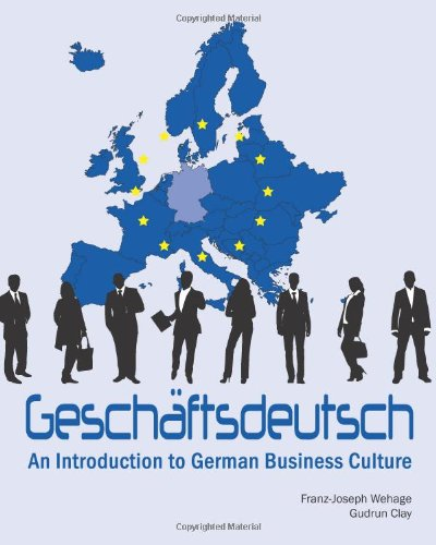 Geschaftsdeutsch An Introduction to German Business Culture N/A 9781585104109 Front Cover