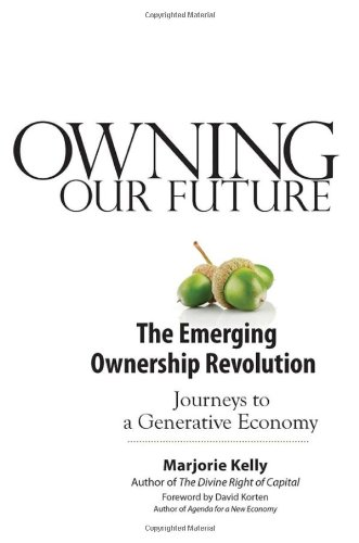 Owning Our Future The Emerging Ownership Revolution  2012 edition cover