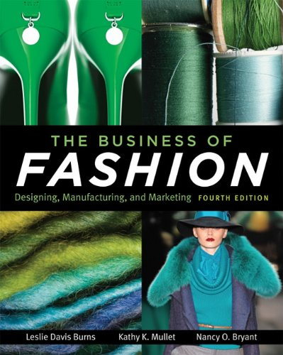 Business of Fashion Designing, Manufacturing, and Marketing 4th 2011 edition cover