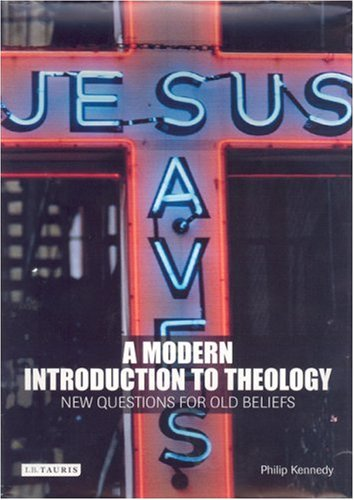 Modern Introduction to Theology New Questions for Old Beliefs  2006 edition cover