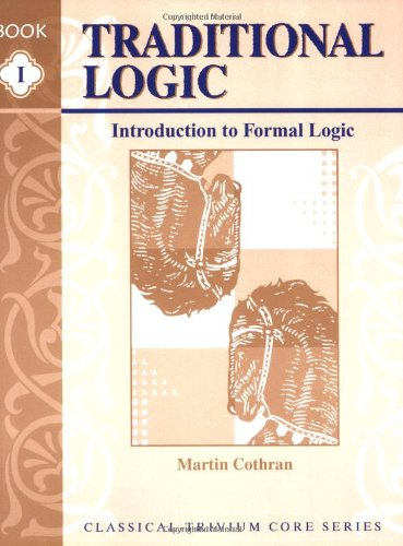 Traditional Logic I Introduction to Formal Logic  2000 edition cover