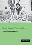 Across Asia on a Bicycle  0 edition cover