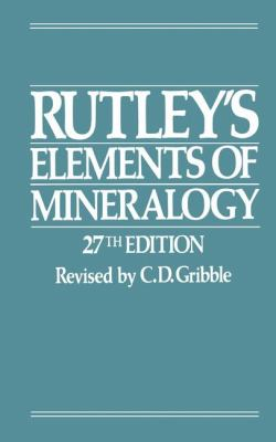 Rutley's Elements of Minerology  27th 1988 (Revised) 9780045490110 Front Cover