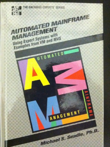 Automating Mainframe Management Using Expert Systems with Examples from VM and MVS  1991 9780070559110 Front Cover