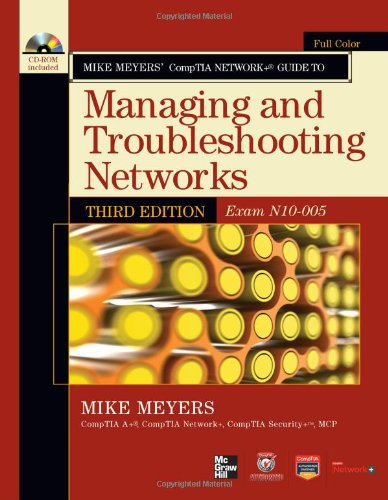 Managing and Troubleshooting Networks Exam N10-005 3rd 2012 edition cover