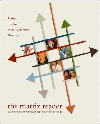 Matrix Reader Examining the Dynamics of Oppression and Privilege  2009 edition cover
