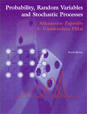Probability, Random Variables and Stochastic Processes  4th 2002 edition cover